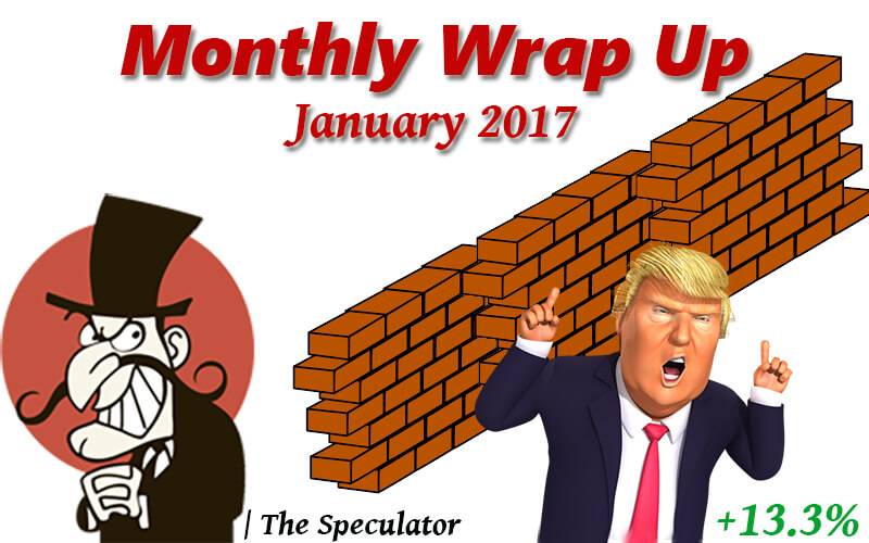Speculator's Monthly Wrap Up - Jan 2017 - Chamber Of Merchants | Stock Trading Metals Miners Economics