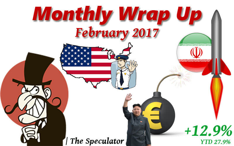 Speculator's Monthly Wrap Up – Feb 2017 - Chamber Of Merchants | Stock Trading Metals Miners Economics